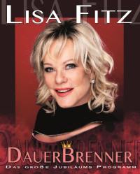 Lisa Fitz - Dauerbrenner, das Jubiläumsprogramm
